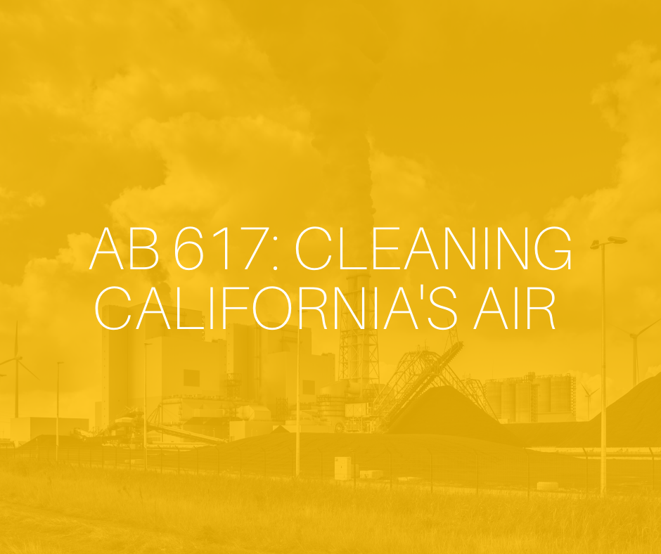 AB 617: Cleaning California's Air