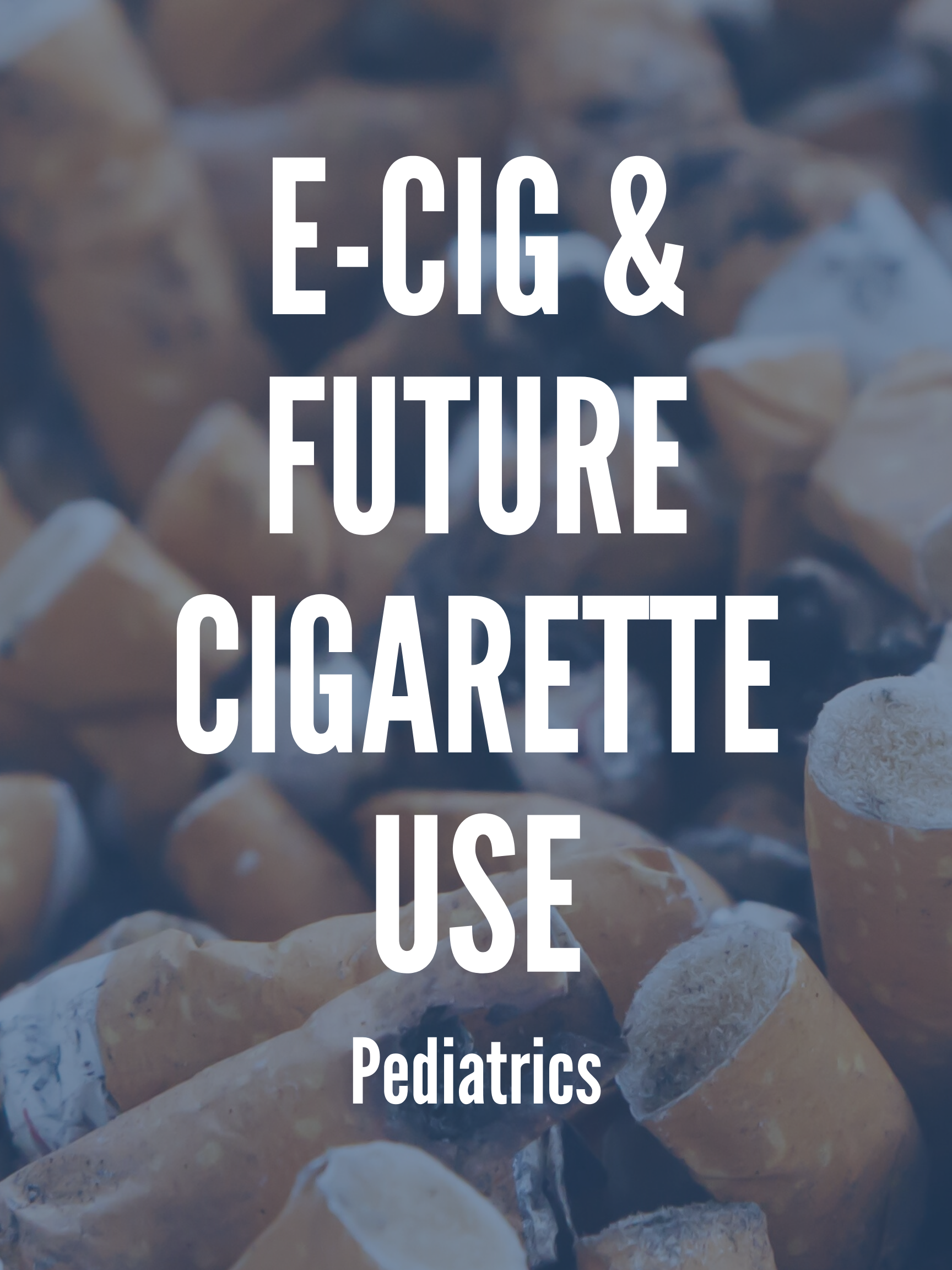 E-cigarette and future cigarette use article