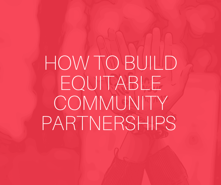 How to build equitable partnerships