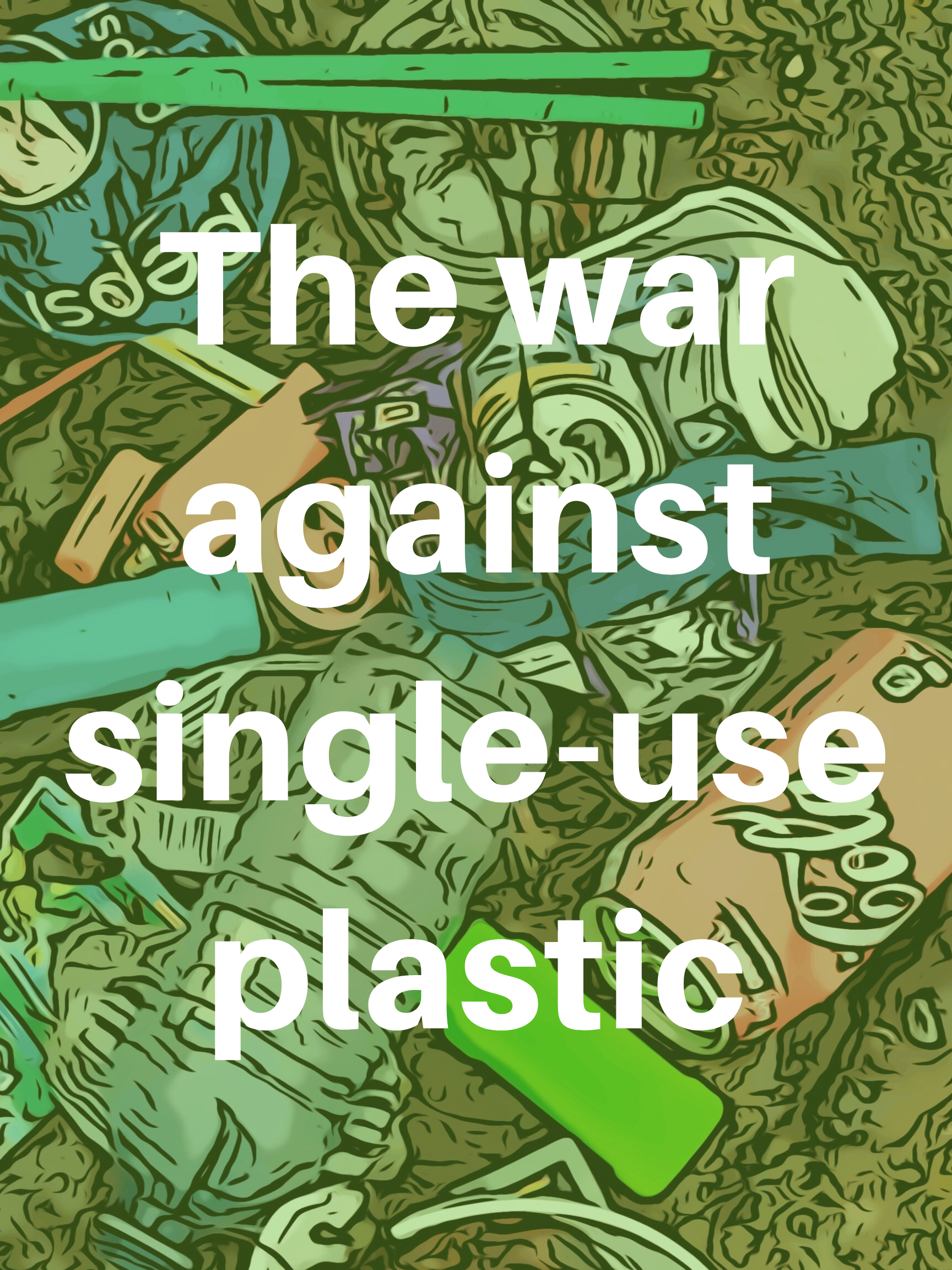 The war against single-use plastic