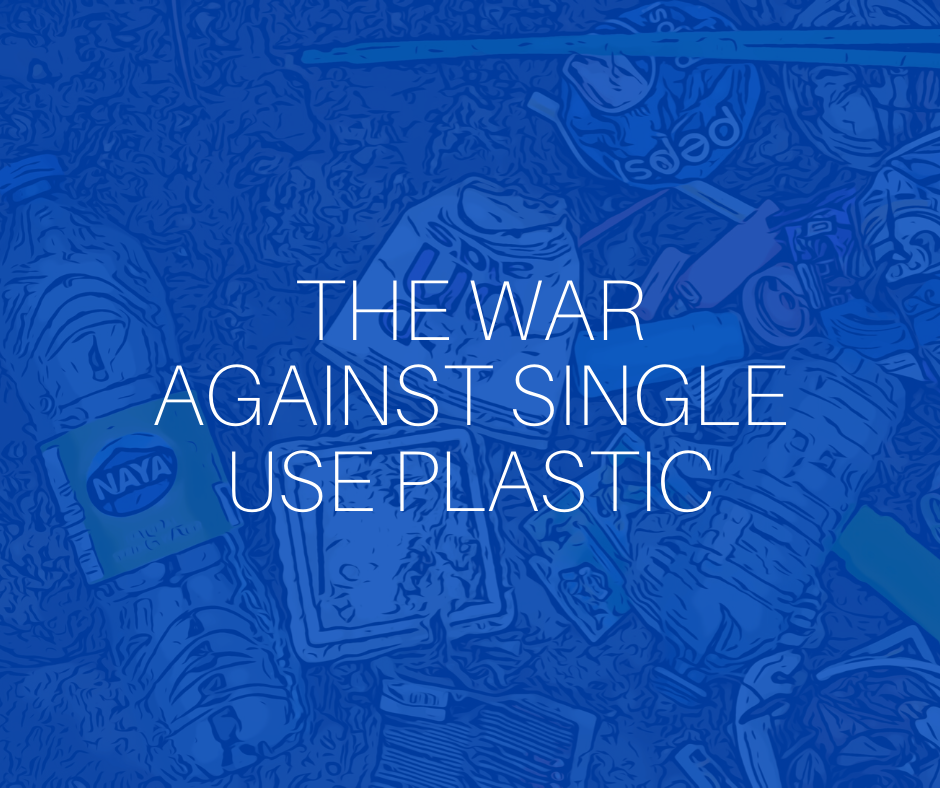 The war against single use plastic