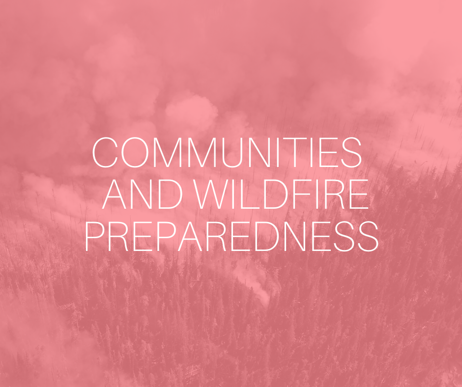 Communities and wildfire preparedness